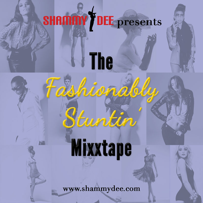 The Fashionably Stuntin Mixtape