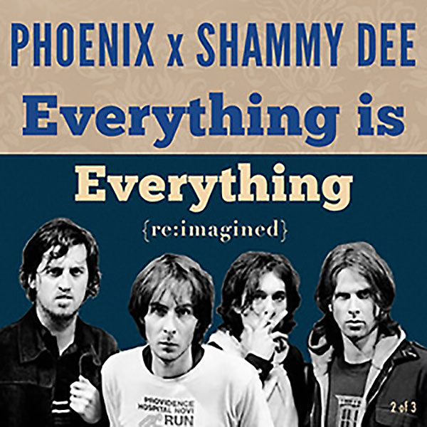 Phoenix x Shammy Dee: Everything Is Everything